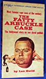 Fatty Arbuckle Case, The (Paperback Library 52-160)