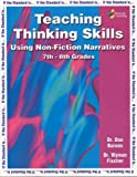 Teaching Thinking Skills Using Non-Fiction Narratives (7-8) (If the Standard Is...)