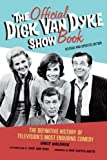 img - for The Official Dick Van Dyke Show Book: The Definitive History of Television's Most Enduring Comedy by Waldron, Vince(October 1, 2011) Paperback book / textbook / text book