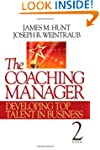 The Coaching Manager: Developing Top...