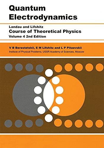 L. P. Pitaevskii, V B Berestetskii  E.M. Lifshitz - Quantum Electrodynamics