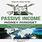 Passive Income: How to Become a Successful Online Entrepreneur Hörbuch von Sabi Shepherd Gesprochen von: Mike Norgaard