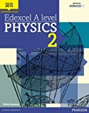 img - for Edexcel A Level Physics Student Book 2 + Activebook (Edexcel GCE Science 2015) book / textbook / text book