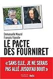 echange, troc Emmanuelle Maurel, François Vignolle - Le Pacte, histoire vraie des époux Fourniret