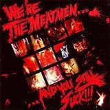 We're the Meatmen & You Still Suck: Meatmen