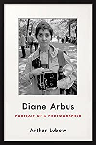Diane Arbus: Portrait of a Photographer