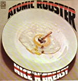 Nice N Greasy by Atomic Rooster
