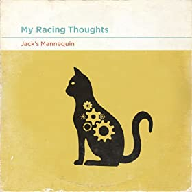 My Racing Thoughts