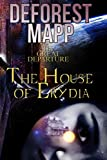 The Great Departure: The House of Erydia