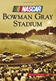 Bowman Gray Stadium (Nascar) (0738599182) by Miller, Richard