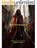 The Dark Kingdom (Book #2 of the Sage Saga)