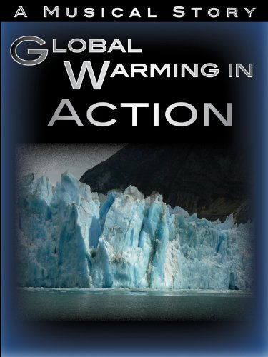 Global Warming In Action ~ Witness Climate Change, Environment, Glaciers, Alaska Travel & Musical Nature