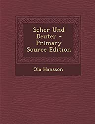 Seher Und Deuter - Primary Source Edition