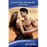 Powerful Greek, Unworldly Wife (Mills & Boon Modern)by Sarah Morgan