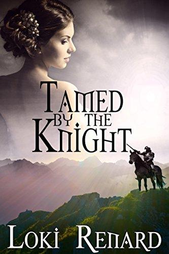 Loki Renard - Tamed by the Knight