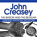 The Baron and the Beggar: The Baron Series, Book 13 Audiobook by John Creasey Narrated by Carl Perkopp