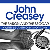 The Baron and the Beggar: The Baron Series, Book 13 | John Creasey