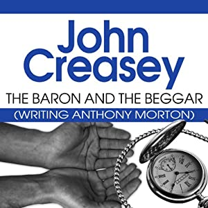 The Baron and the Beggar: The Baron Series, Book 13 | [John Creasey]