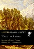 img - for Walled In: A Novel book / textbook / text book