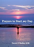 Prayers to Start my Day (English Edition)