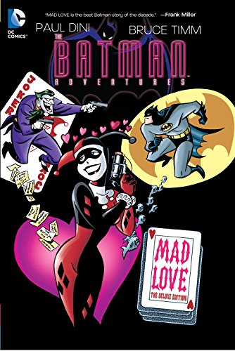 Batman Adventures: Mad Love Deluxe Edition at Gotham City Store