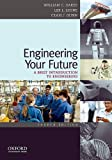 Engineering Your Future: A Brief Introduction to Engineering