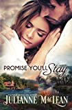 Promise You'll Stay