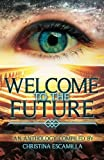 img - for Welcome to the Future book / textbook / text book