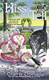 Hiss and Tell (A Sunny & Shadow Mystery Book 4)