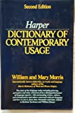 Harper Dictionary of Contemporary Usage (006181606X) by William Morris