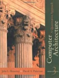 Computer Architecture: A Quantitative Approach, 3rd Edition (1558605967) by John L. Hennessy