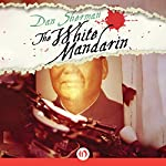 The White Mandarin | Dan Sherman