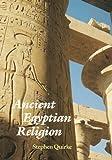 Ancient Egyptain Religion