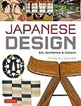 Japanese Design: Art, Aesthetics & Cu...