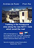 Trekking in the Annapurna area along the new NATT - trails which avoid the road. (English Edition)