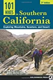 Search : 101 Hikes in Southern California: Exploring Mountains, Seashore, and Desert