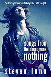 Songs From The Phenomenal Nothing by Steven Luna ebook deal