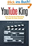 YouTube King: Learn The Secrets Of Be...
