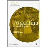 Argentina. La apertura al mundo (América Latina en la Historia Contemporá)