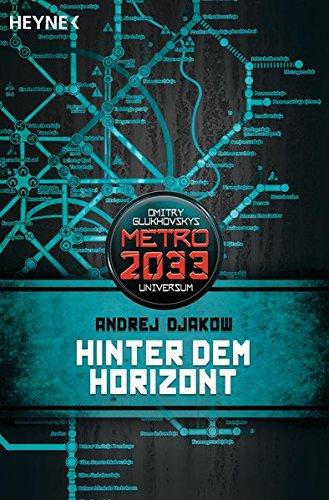hinter-dem-horizont-metro-2033-universum-roman