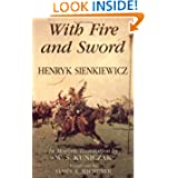 With Fire and Sword (The Trilogy, Book I)