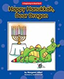 Happy Hanukkah, Dear Dragon (Beginning-To-Read)