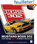 Mustang Boss 302: From Racing Legend...