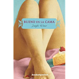 Bueno en la cama (Books4pocket Narrativa) (Spanish Edition)