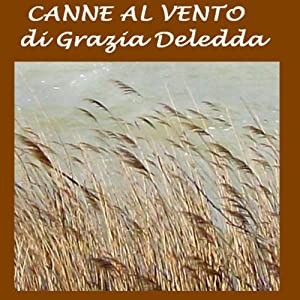 Canne al vento [Reeds in the Wind] Audiobook
