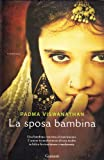 img - for La sposa bambina book / textbook / text book