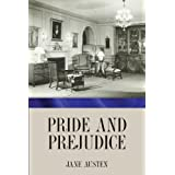 Pride and Prejudice ~ Jane Austen