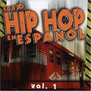 100% Hip Hop En Espanol