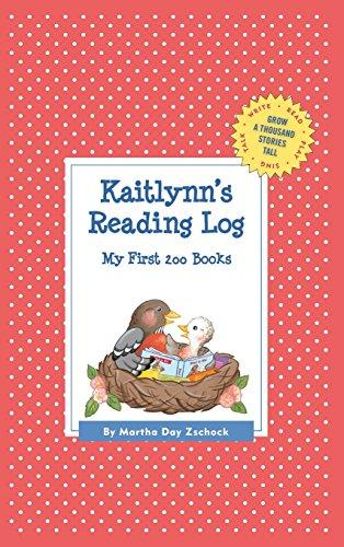 Kaitlynn's Reading Log: My First 200 Books (Gatst) (Grow a Thousand Stories Tall)