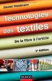 Technologies des textiles - 2ème édition - De la fibre à l'article